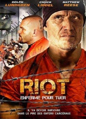 Riot : Enfermé pour tuer (2015)