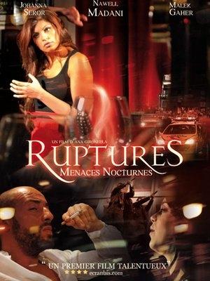 Ruptures, menaces nocturnes (2012)