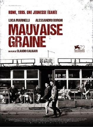 Mauvaise Graine (2016)