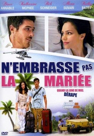 N'embrasse pas la mariée (2011)