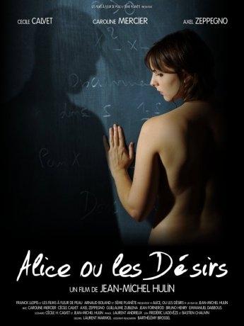 Alice, ou les désirs (2010)