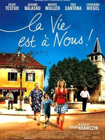 La Vie est à Nous! (2005)