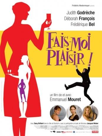 Fais-moi plaisir ! (2009)
