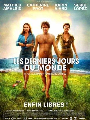 Les derniers jours du monde (2009)