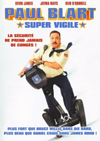 Paul Blart : Super Vigile (2009)