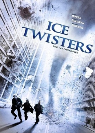 Ice Twisters - Tornades de glace (2009)