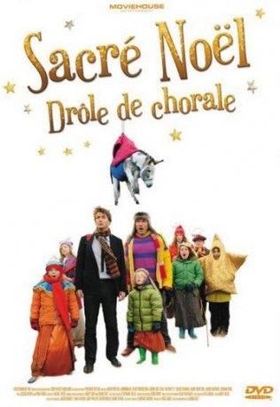 Sacré Noël : Drôle de chorale (2013)