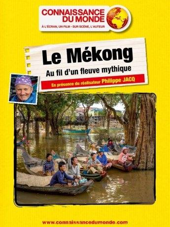Le Mekong, Au fil d'un fleuve mythique (2016)
