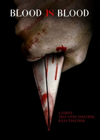 Blood Is Blood (2016)