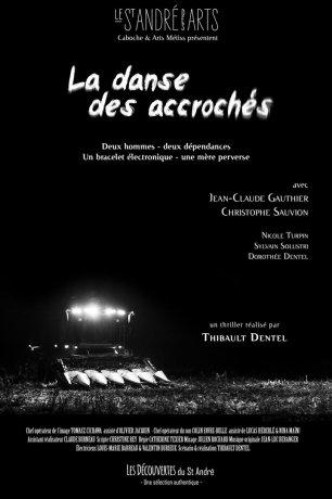 La Danse des accrochés (2016)