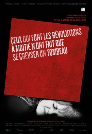 Ceux qui font les révolutions à moitié n'ont fait que se creuser un tombeau (2017)