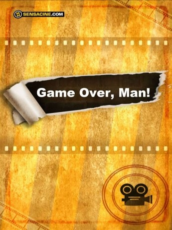 Game Over, Man! (2017)