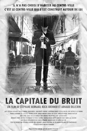 La Capitale du Bruit (2017)