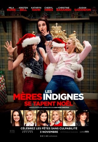 Les mères indignes se tapent Noël (2017)