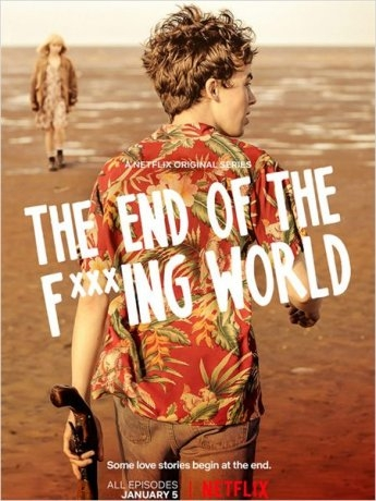 The End Of The F***ing World (2018)