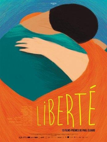 Liberté 13 films-poèmes de Paul Éluard (2018)