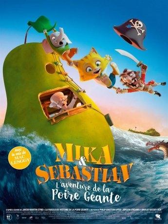 Mika et Sebastian : l'aventure de la Poire Géante (2018)