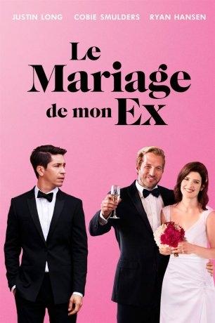 Le Mariage de mon ex (2018)