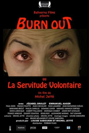 Burn Out ou la servitude volontaire (2018)