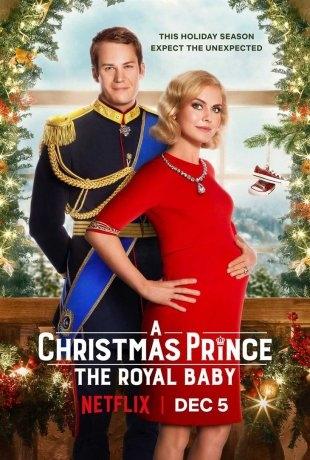 A Christmas Prince : The Royal Baby (2019)