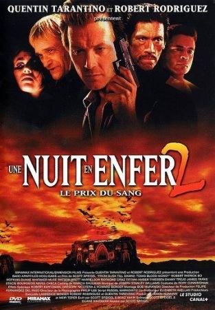 Une Nuit en enfer 2 : Le prix du sang (1999)