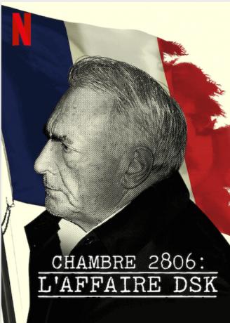 Chambre 2806 : L'Affaire DSK (2020)